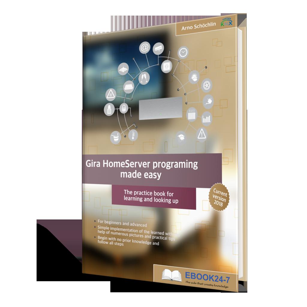 Gira HomeServer programming made easy